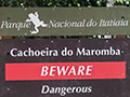 Beware Sign, Parque Nacional do Itatiaia, Brazil